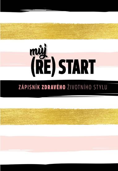 Můj (re)start - Zápisník zdravého životn