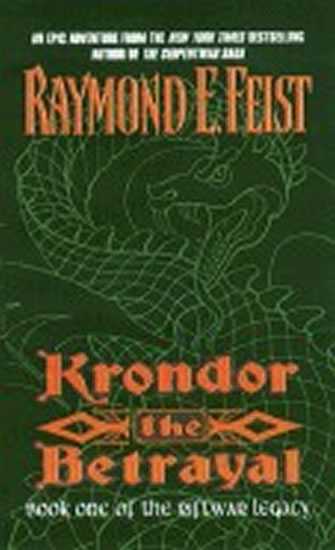 Krondor: The Betrayal: Book One of the R