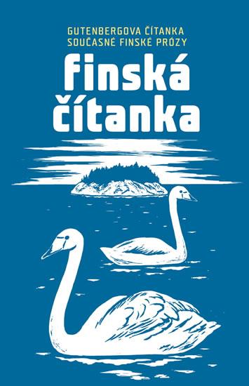 Finská čítanka - Gutenbergova čítanka so - Jitka Hanušová
