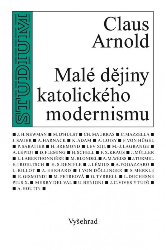 Malé dějiny katolického modernismu - Arnold Claus