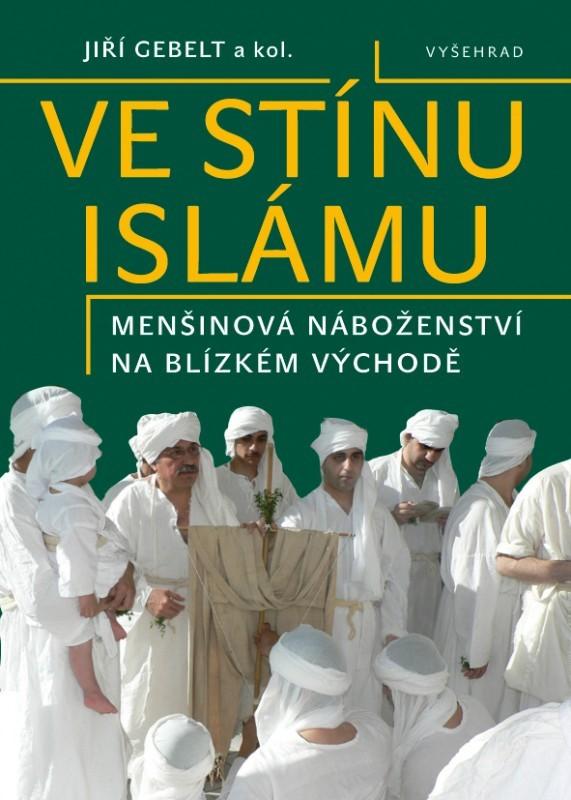 Ve stínu islámu - Jiří Gebelt