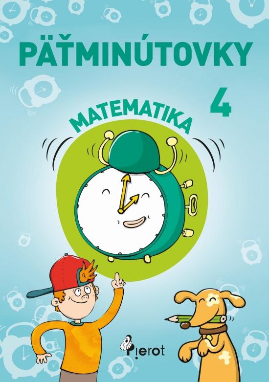 Päťminútovky matematika 4.ročník ZŠ ( nov.vyd.)
