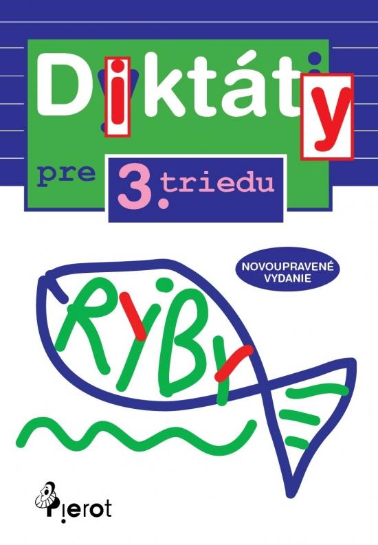 Diktáty pre 3.triedu ZŠ (nov.vyd.)