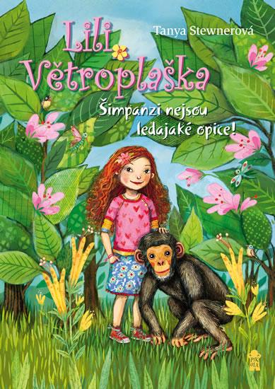 Šimpanzi nejsou ledajaké opice! - Tanya Stewnerová