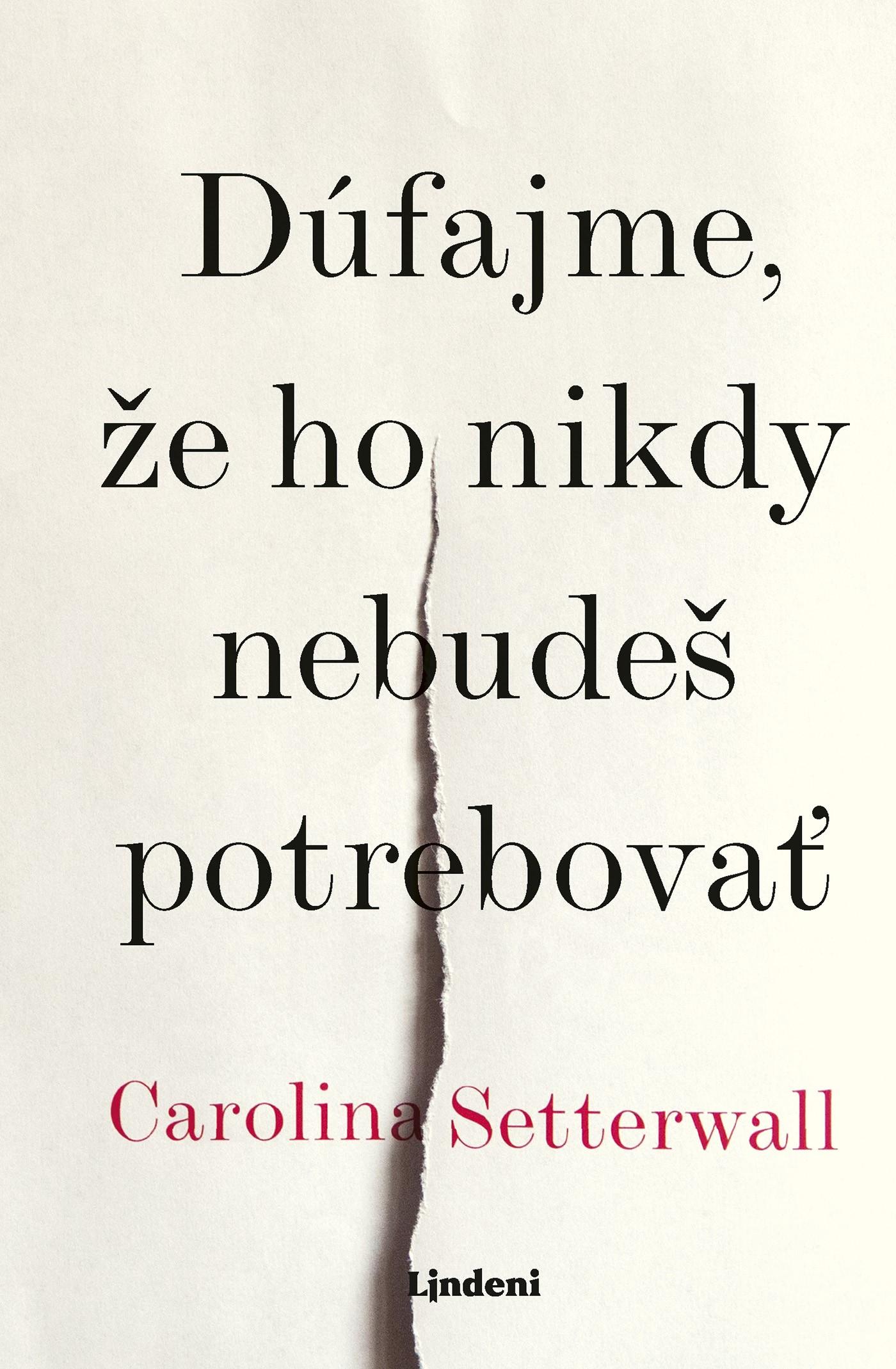 Dúfajme, že ho nikdy nebudeš potrebovať - Carolina Setterwallová