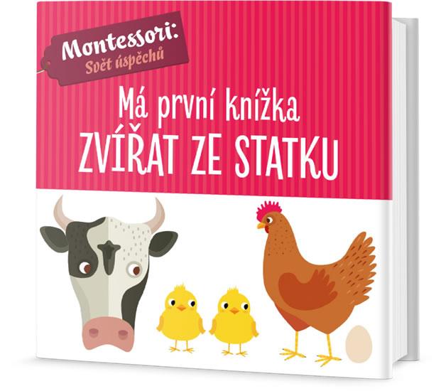 Má první knížka zvířat ze statku - Chiara Piroddiová, Agnese Baruzziová