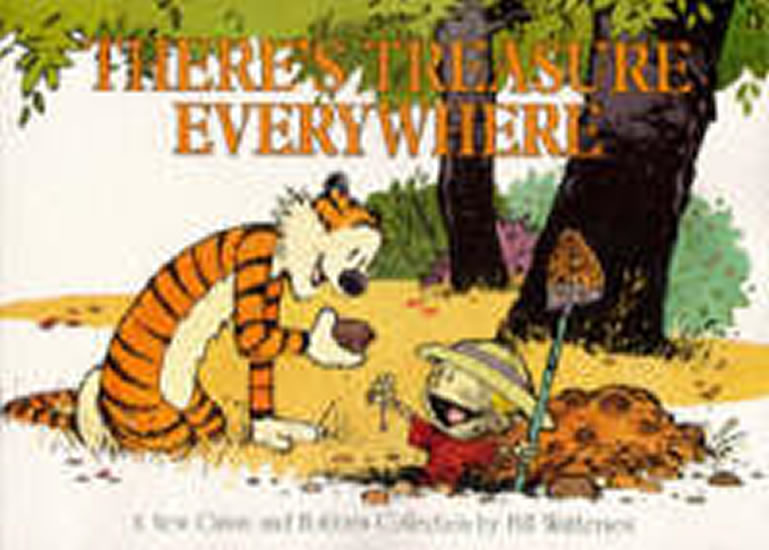 There´s Treasure Everywhere - Bill Watterson