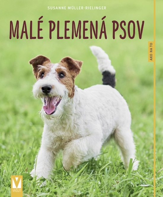 Malé plemená psov – 2.vydanie