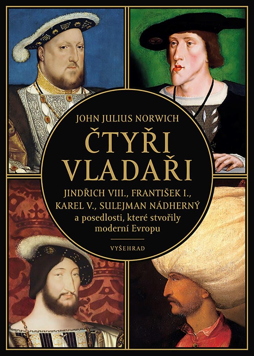 Čtyři vladaři - John Julius Norwich