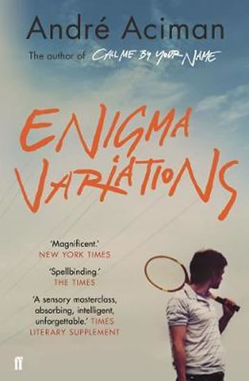 Enigma Variations - André Aciman