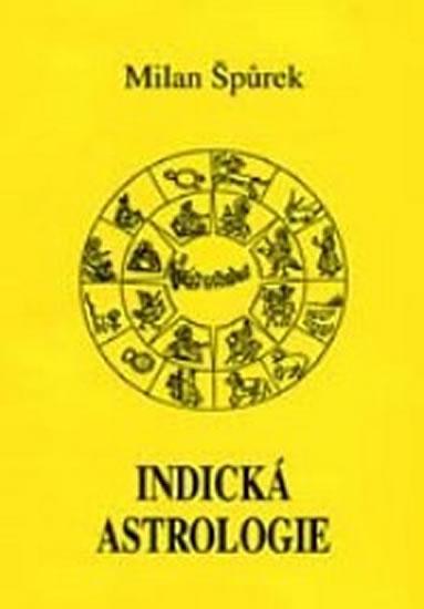 Indická astrologie - Milan Špůrek