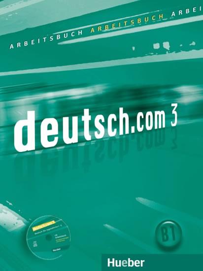 Deutsch.com 3: Arbeitsbuch mit Audio-CD - Anna Breitsameter