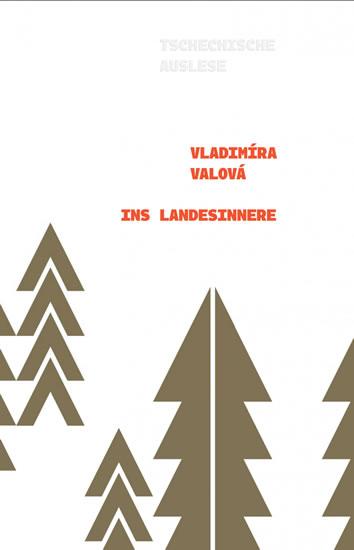 Ins Landesinnere - Vladimíra Valová