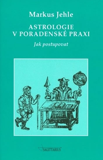 Astrologie v poradenské praxi - Markus Jehle