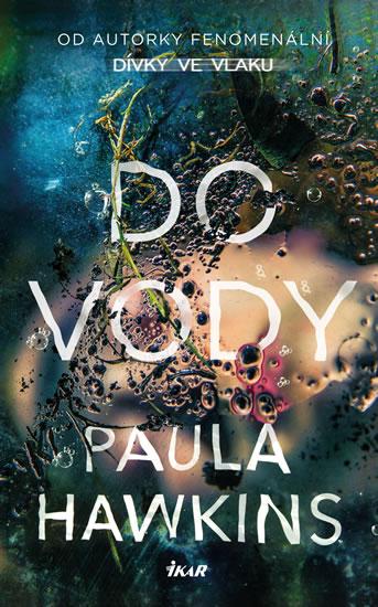 Do vody - Paula Hawkinsová