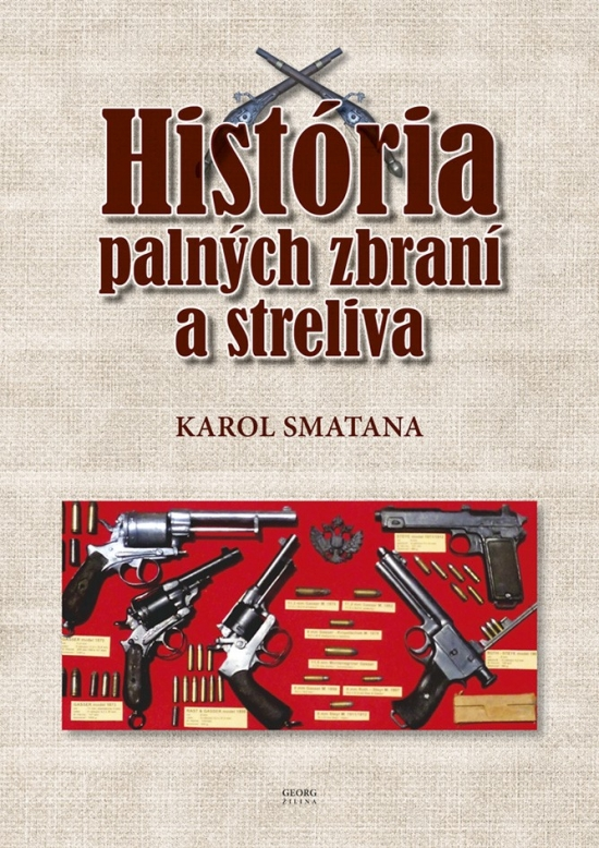 História palných zbraní a streliva
