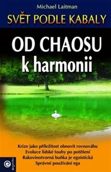 Od chaosu k harmonii - Svět podle kabaly