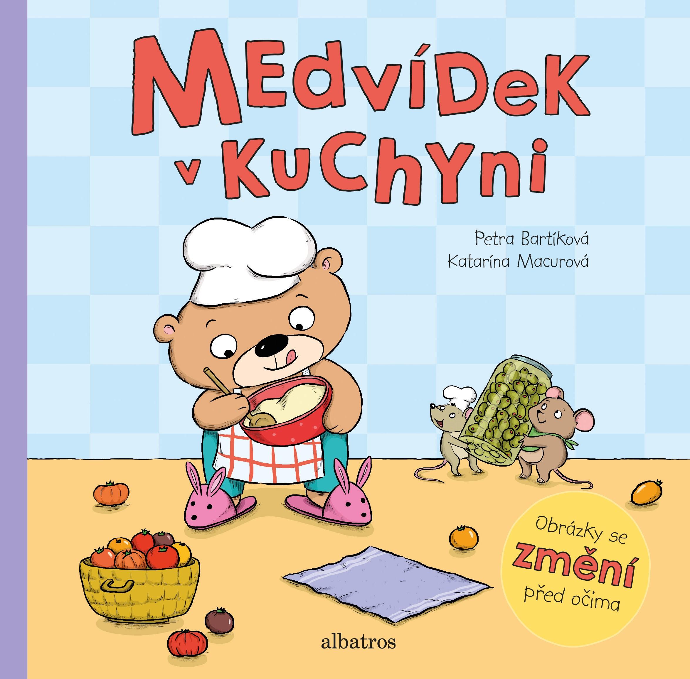 Medvídek v kuchyni - Petra Bartíková