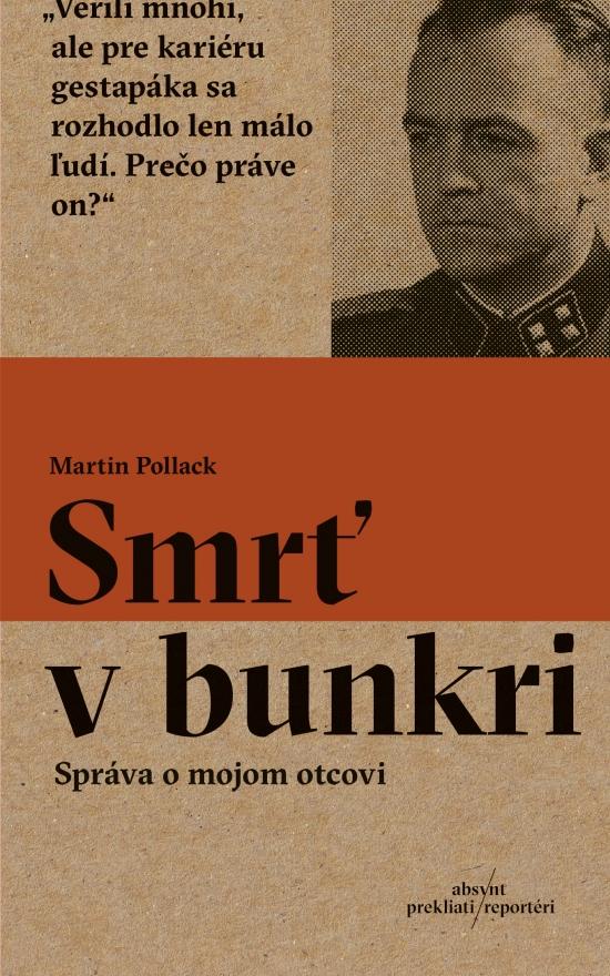 Smrť v bunkri - Martin Pollack