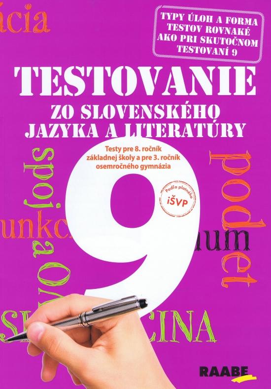 Testovanie 9 zo slovenského jazyka a literatúry - Katarína Hincová