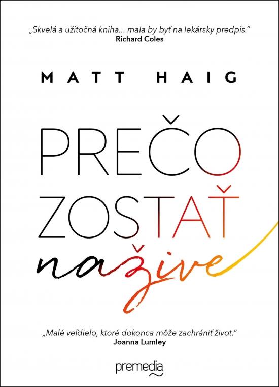 Prečo zostať nažive - Matt Haig