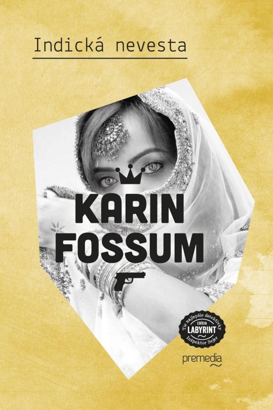 Indická nevesta - Karin Fossum