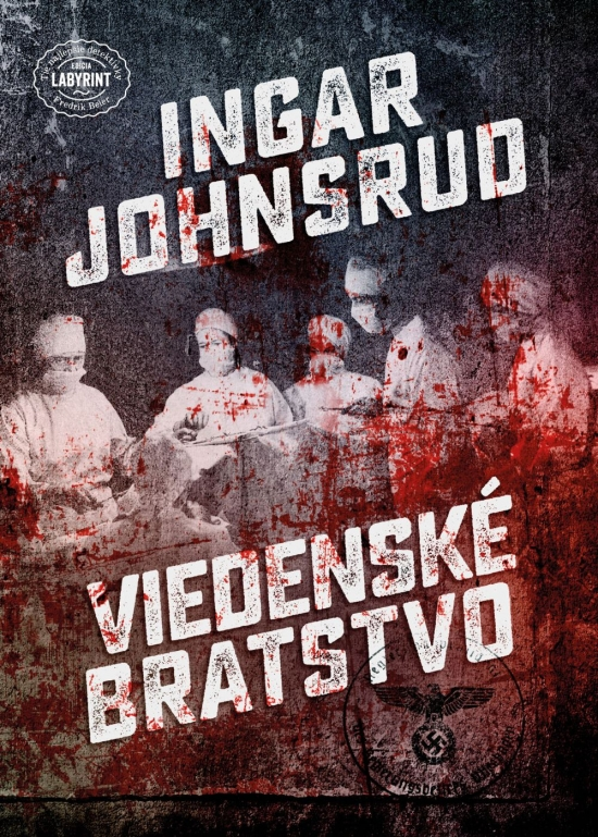 Viedenské bratstvo - Ingar Johnsrud