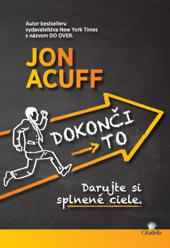 Dokonči to - Jon Acuff