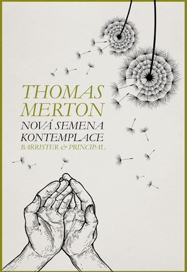 Nová semena kontemplace - Thomas Merton