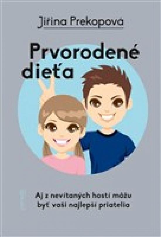 Prvorodené dieťa - Jiřina Prekopová