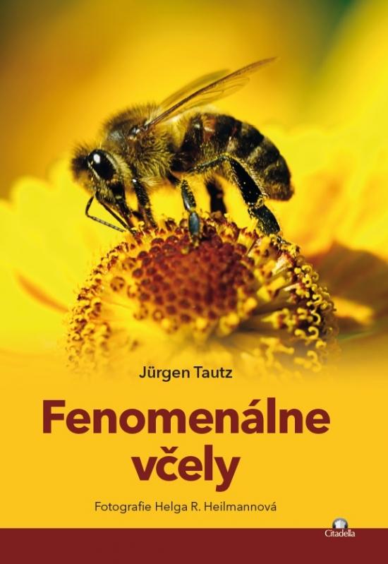 Fenomenálne včely - Jürgen Tautz, Helda R. Heilmann