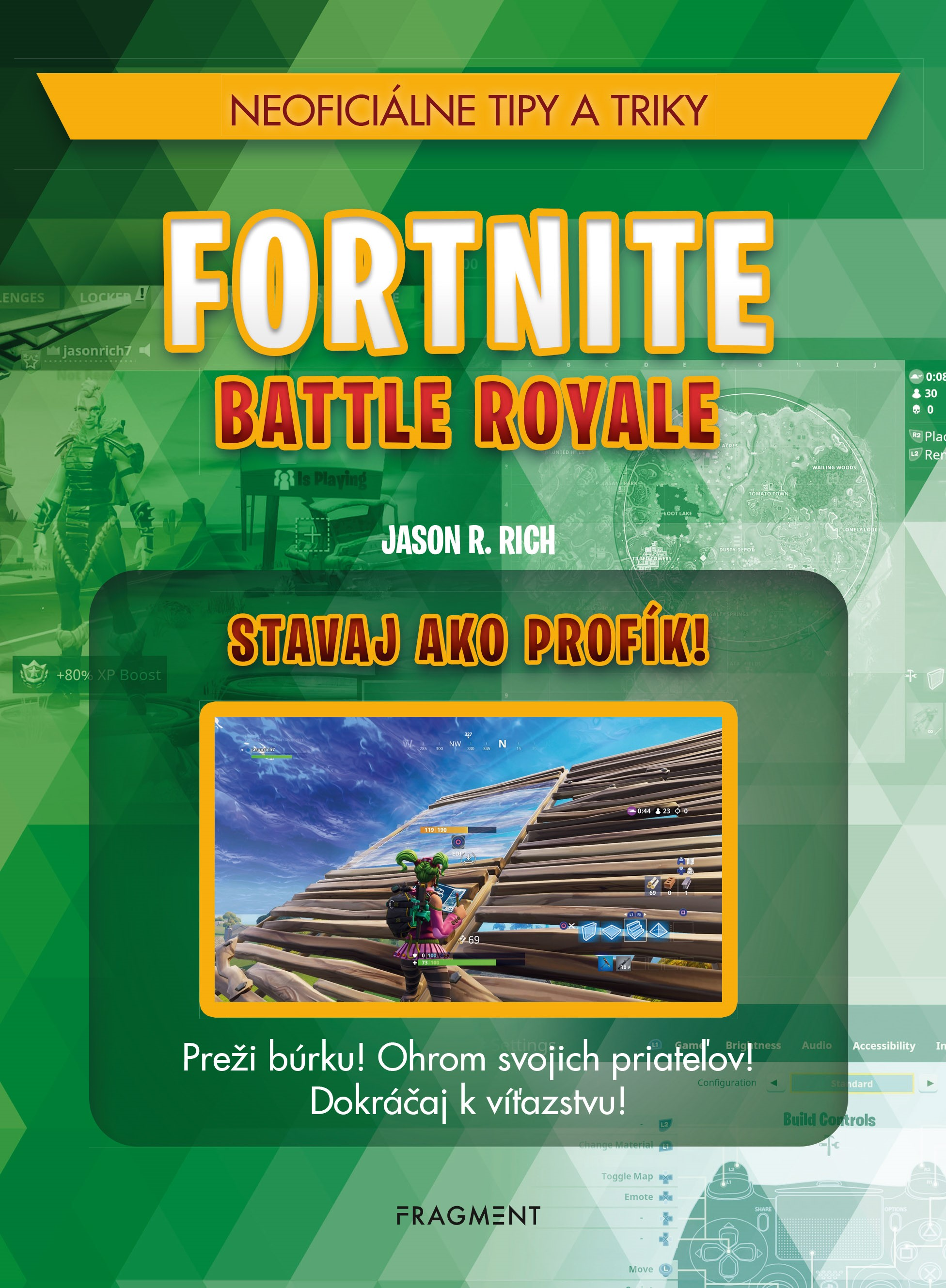 Fortnite Battle Royale: Stavaj ako profí - Jason R. Rich