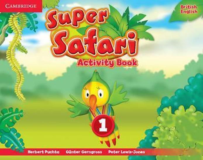 Super Safari 1: Activity Book - Herbert Puchta