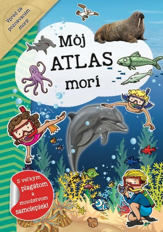 Môj atlas morí + plagát a samolepky (SK vydanie)