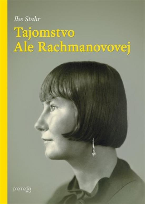 Tajomstvo Ale Rachmanovovej - Ilse Stahr
