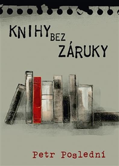 Knihy bez záruky - Petr Poslední