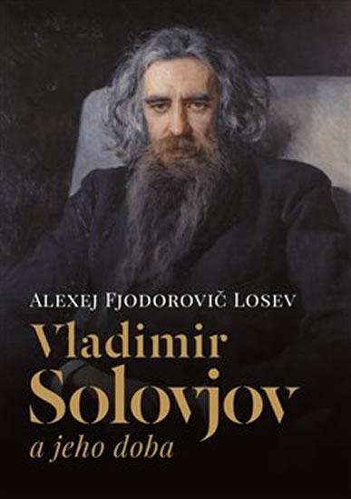 Vladimir Solovjov a jeho doba - Alexej Fjodorovič Losev