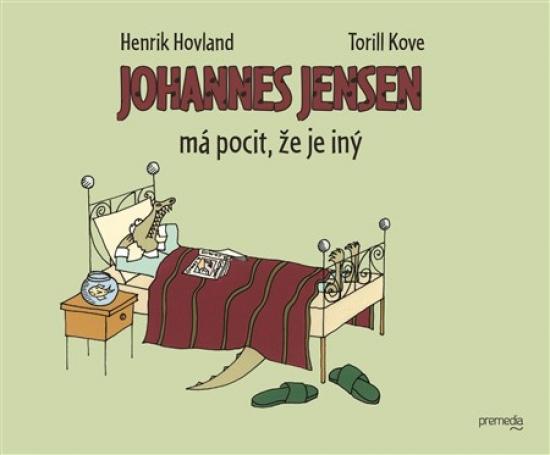 Johannes Jensen má pocit, že je iný - Henrik Hovland, Torill Kove