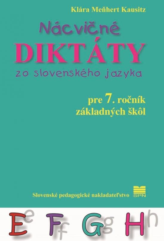 Nácvičné diktáty zo SJ pre 7. ročník ZŠ - 2.vyd.