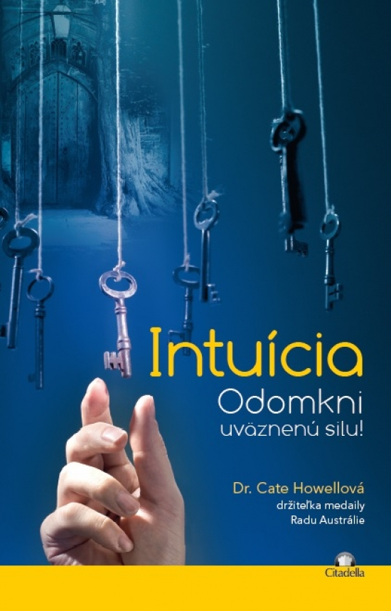 Intuícia - Cate Howellová