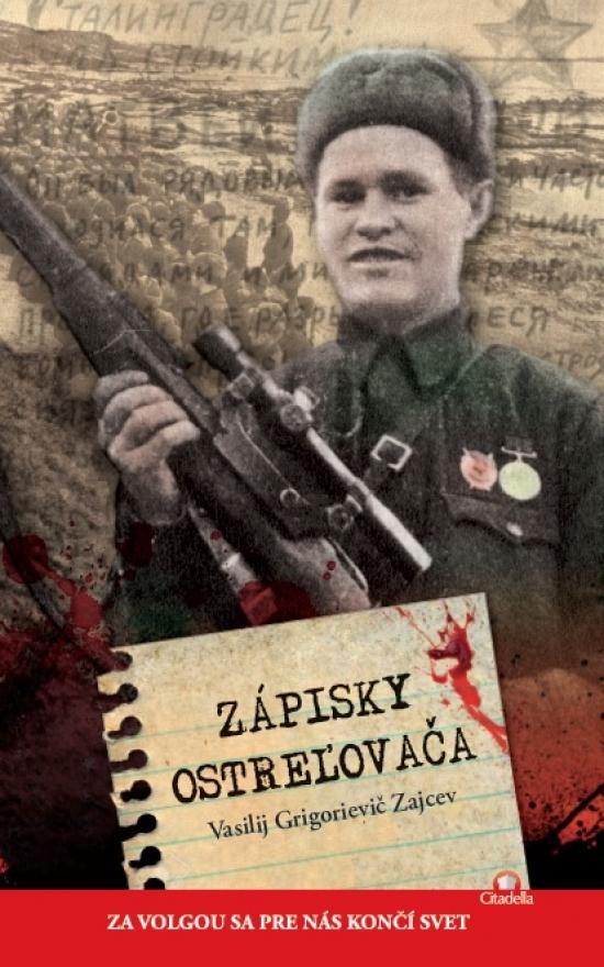 Zápisky ostreľovača - Vasilij G. Zajcev