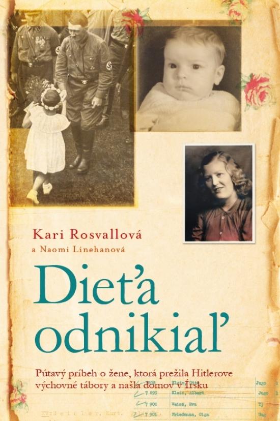 Dieťa odnikiaľ - Kari Rosvallová, Naomi Linehanová