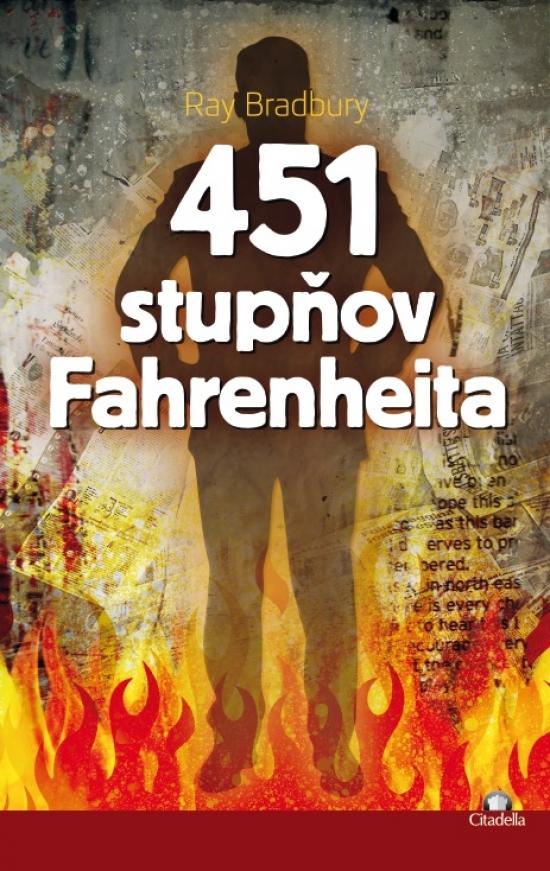 451 stupňov Fahrenheita - Ray Bradbury