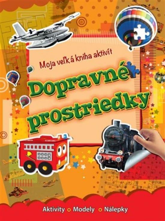 Moja veľká kniha aktivít - Dopravné pros