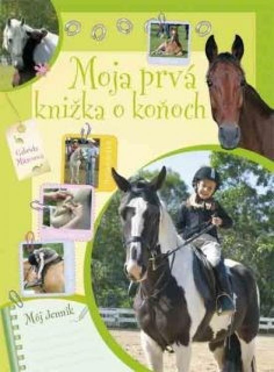 Moja prvá knižka o koňoch - Gabriella Mitrov