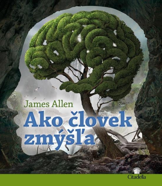 Ako človek zmýšľa - James Allen