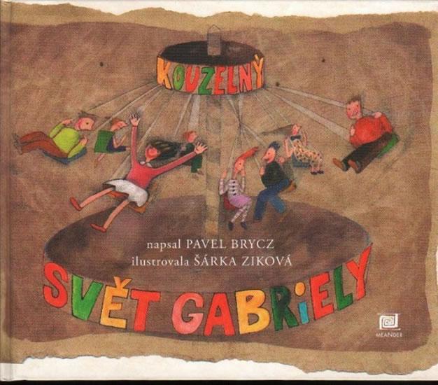 Kouzelný svět Gabriely - Pavel Brycz
