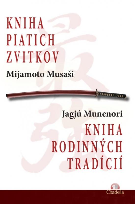 Kniha piatich zvitkov - Mijamoto Musaši, Jagjú Munenori