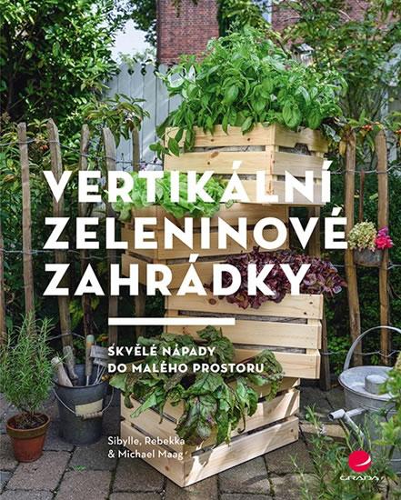 Vertikální zeleninové zahrádky - Skvělé