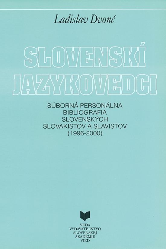 Slovenskí jazykovedci (1996 - 2000) - Ladislav Dvonč